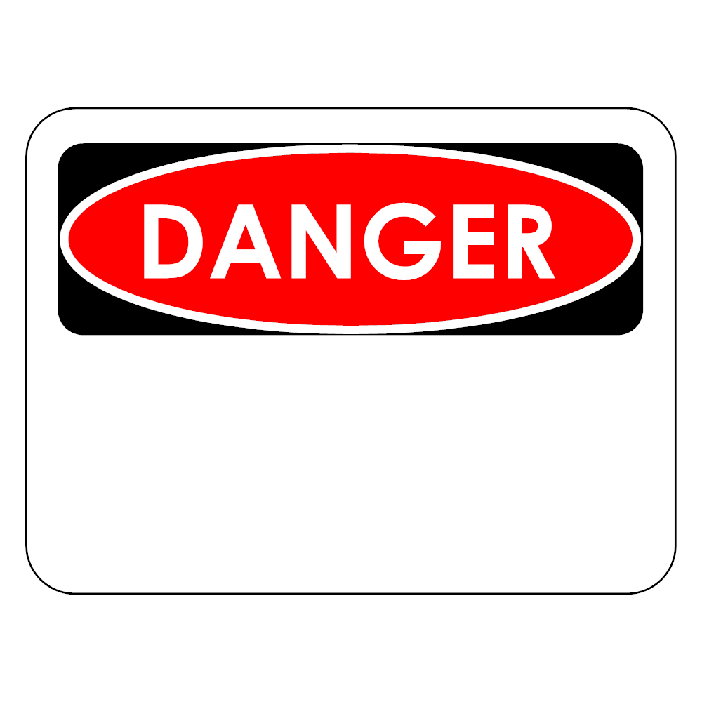 Example Image: Danger Sign